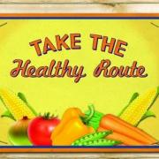 Take the Healthy Route Sign