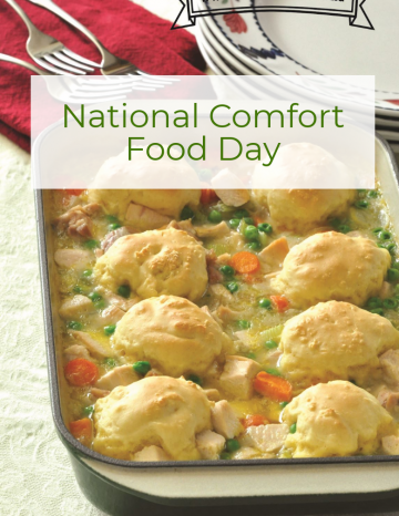 National Comfort Food Day December 5th