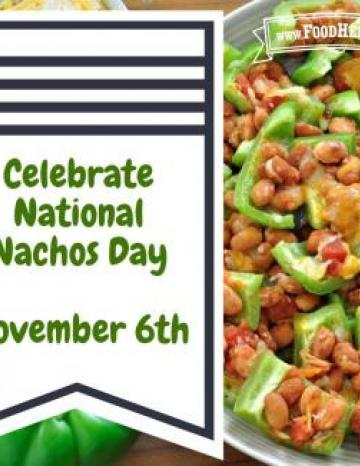 National Nacho Day November 6th