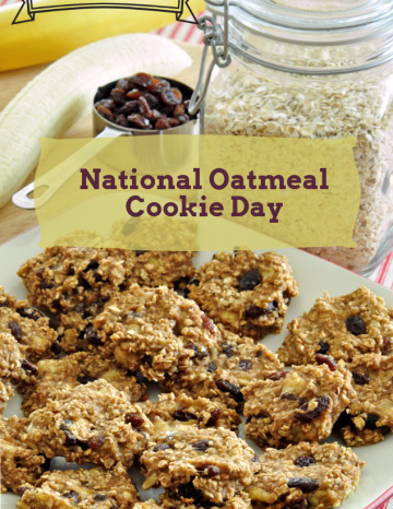 Oatmeal Cookie Day April 30th